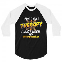 i don't need therapy i just need my affenpinscher 3/4 Sleeve Shirt | Artistshot