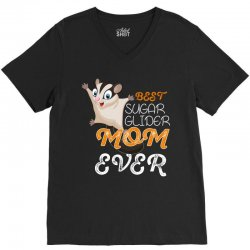 best sugar glider mom ever V-Neck Tee | Artistshot