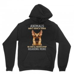animals don't have a voice so you'll never stop hearing mine Unisex Hoodie | Artistshot