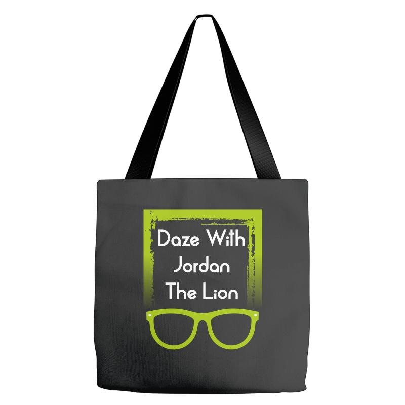 4b174ad8f94a Custom Daze With Jordan The Lion Tote Bags By Wizarts - Artistshot