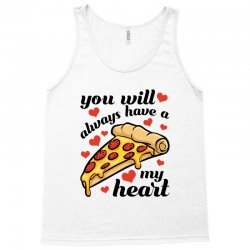 you will always have a my heart for light Tank Top | Artistshot