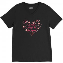 i just want to be yours V-Neck Tee   Artistshot