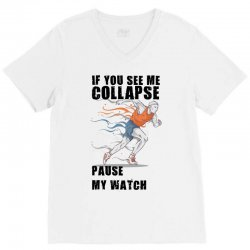 if you see me colapse pause my watch V-Neck Tee | Artistshot