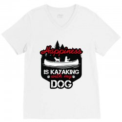 happiness is kayaking with my dog V-Neck Tee | Artistshot
