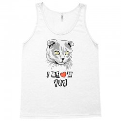 i meow you cat Tank Top | Artistshot