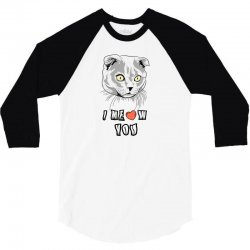 i meow you cat 3/4 Sleeve Shirt | Artistshot