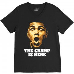 The Champ Is Here V-Neck Tee | Artistshot