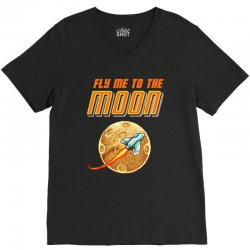 fly me to the moon V-Neck Tee   Artistshot