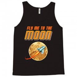 fly me to the moon Tank Top   Artistshot