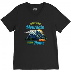going to the mountain is going home V-Neck Tee | Artistshot