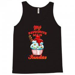 my favourite day is sundae Tank Top | Artistshot