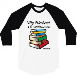 my weekend is all booked for light 3/4 Sleeve Shirt | Artistshot