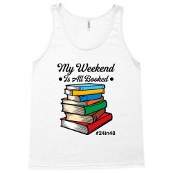 my weekend is all booked for light Tank Top | Artistshot