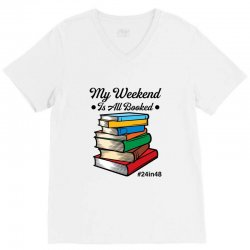 my weekend is all booked for light V-Neck Tee | Artistshot