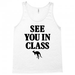 see you in class for light Tank Top | Artistshot