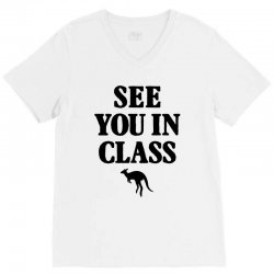 see you in class for light V-Neck Tee | Artistshot