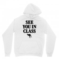 see you in class for light Unisex Hoodie | Artistshot