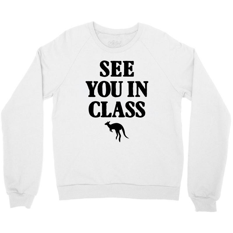 See You In Class For Light Crewneck Sweatshirt | Artistshot