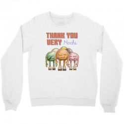 thank you very mochi food puns Crewneck Sweatshirt | Artistshot