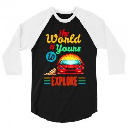 the world is yours to explore 3/4 Sleeve Shirt   Artistshot