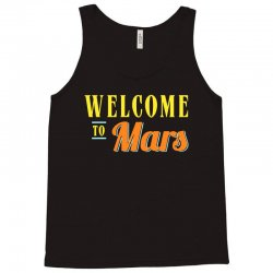 welcome to mars Tank Top | Artistshot