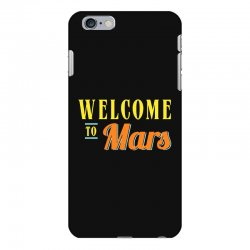 welcome to mars iPhone 6 Plus/6s Plus Case | Artistshot