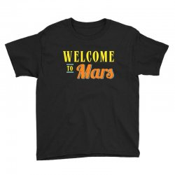 welcome to mars Youth Tee | Artistshot