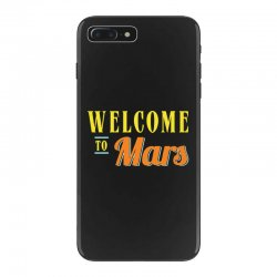 welcome to mars iPhone 7 Plus Case | Artistshot