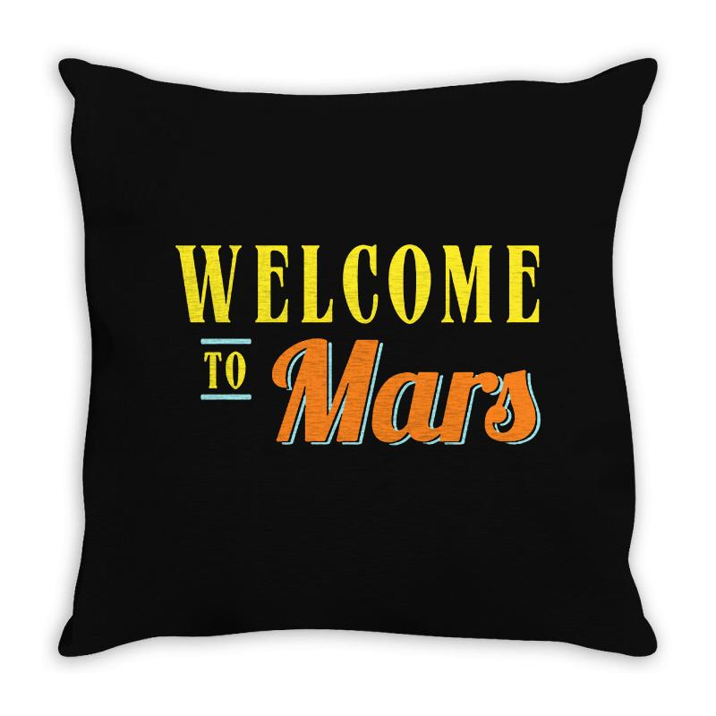 Welcome To Mars Throw Pillow | Artistshot