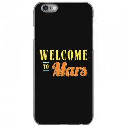 welcome to mars iPhone 6/6s Case | Artistshot
