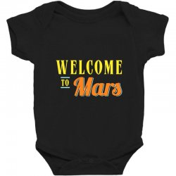 welcome to mars Baby Bodysuit | Artistshot