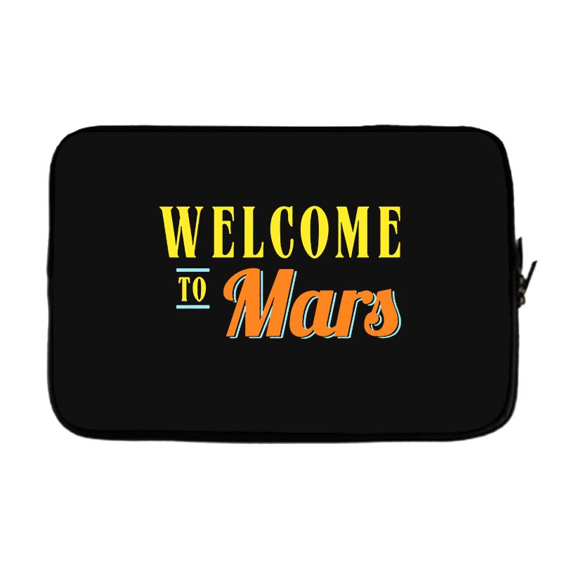 Welcome To Mars Laptop Sleeve | Artistshot