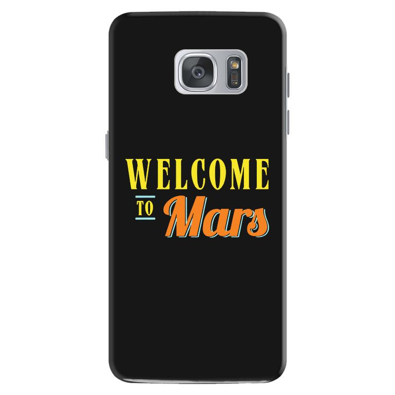 Welcome To Mars Samsung Galaxy S7 Case | Artistshot