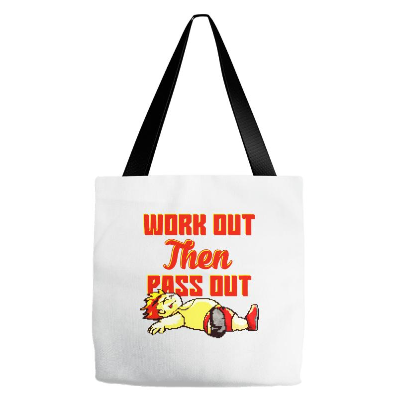 Work Out Then Pass Out Tote Bags   Artistshot