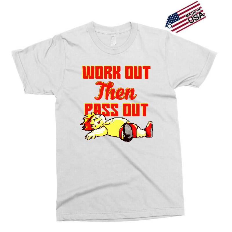 Work Out Then Pass Out Exclusive T-shirt | Artistshot