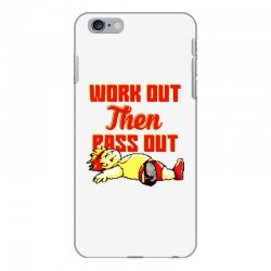 work out then pass out iPhone 6 Plus/6s Plus Case | Artistshot