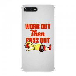 work out then pass out iPhone 7 Plus Case | Artistshot