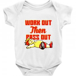 work out then pass out Baby Bodysuit | Artistshot