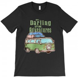 be adventurers T-Shirt | Artistshot