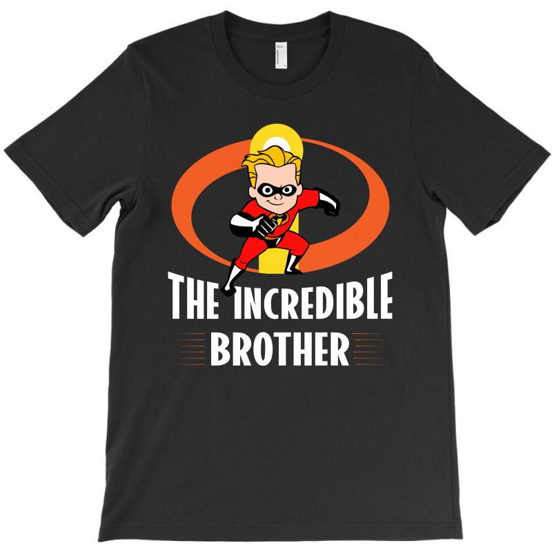 The Incredible Brother T-shirt | Artistshot