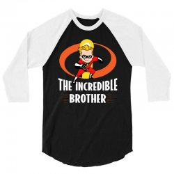 the incredible brother 3/4 Sleeve Shirt | Artistshot