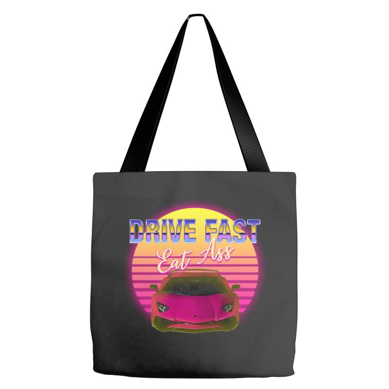 Drive Fast Eat Ass Tote Bags | Artistshot