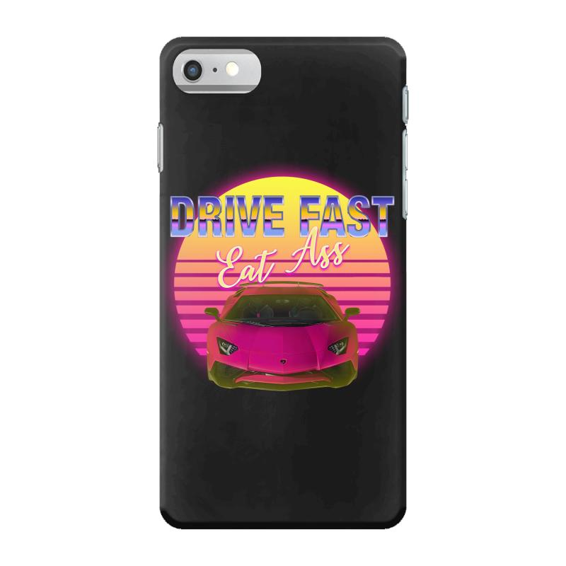 Drive Fast Eat Ass Iphone 7 Case | Artistshot