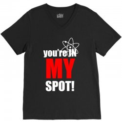 You're in My Spot Science V-Neck Tee | Artistshot