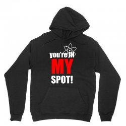 You're in My Spot Science Unisex Hoodie | Artistshot