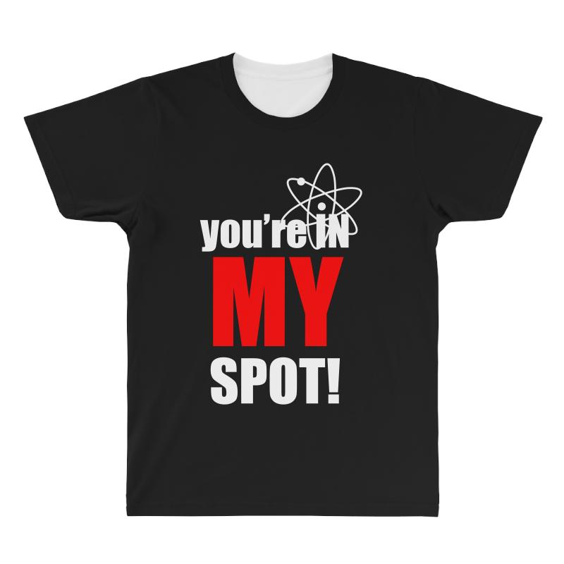 You're In My Spot Science All Over Men's T-shirt | Artistshot