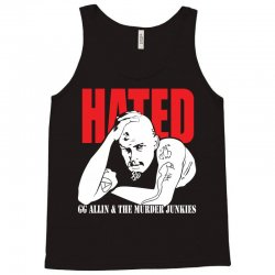 Hated GG Allin Murder Junkies Tank Top | Artistshot