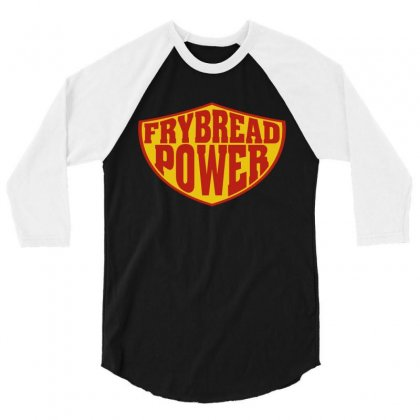 Frybread Power 3/4 Sleeve Shirt Designed By Motleymind