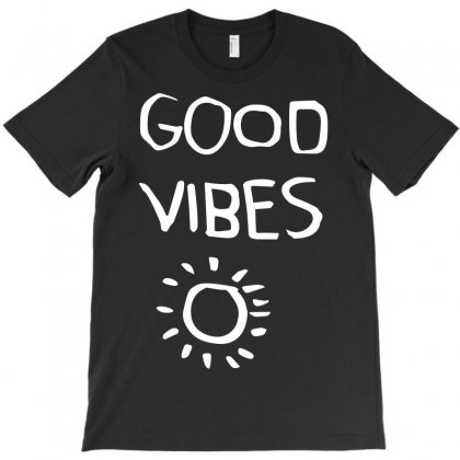 Good Vibes T-shirt Designed By Motleymind
