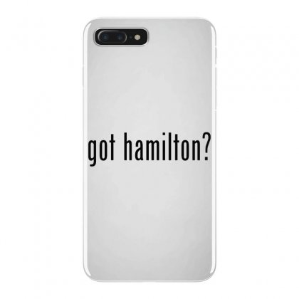 Got Hamilton Musical Iphone 7 Plus Case Designed By Vr46